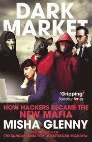 bokomslag Darkmarket - how hackers became the new mafia