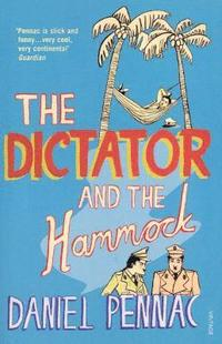 bokomslag The Dictator And The Hammock