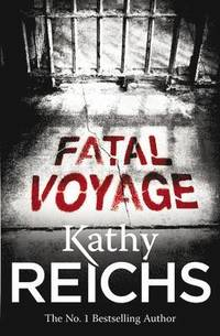 bokomslag Fatal Voyage - (Temperance Brennan 4)