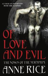 bokomslag Of Love and Evil