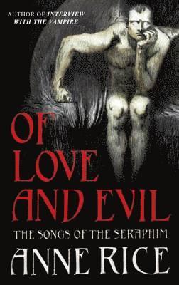 bokomslag Of Love and Evil