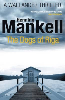 bokomslag Dogs of riga - kurt wallander