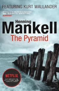 Pyramid - kurt wallander