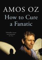 bokomslag How to Cure a Fanatic