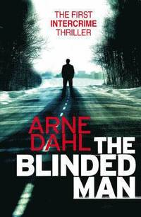 bokomslag Blinded man - the first intercrime thriller
