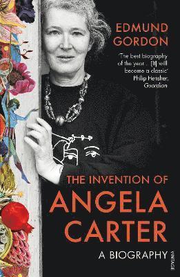 bokomslag Invention of angela carter - a biography