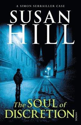 bokomslag Soul of discretion - simon serrailler book 8