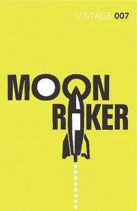 bokomslag Moonraker - james bond 007