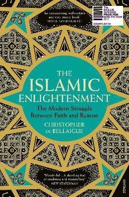 bokomslag The Islamic Enlightenment: The Modern Struggle Between Faith and Reason