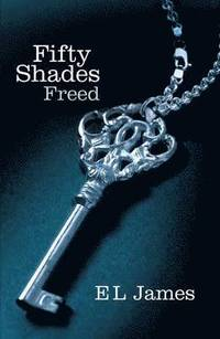 bokomslag Fifty Shades Freed