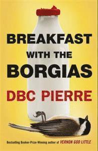 bokomslag Breakfast with the borgias