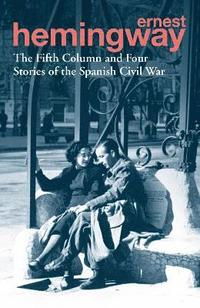bokomslag The Fifth Column and Four Stories of the Spanish Civil War