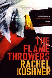 bokomslag The Flamethrowers