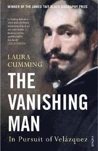 bokomslag The Vanishing Man: In Pursuit of Velazquez