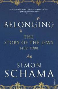 bokomslag The Story of the Jews: Belonging