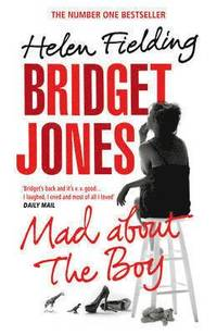 bokomslag Bridget Jones: Mad About the Boy