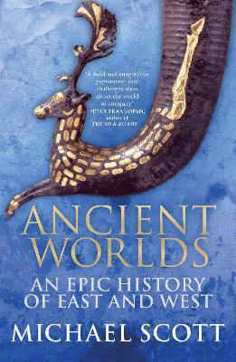 bokomslag Ancient worlds - an epic history of east and west