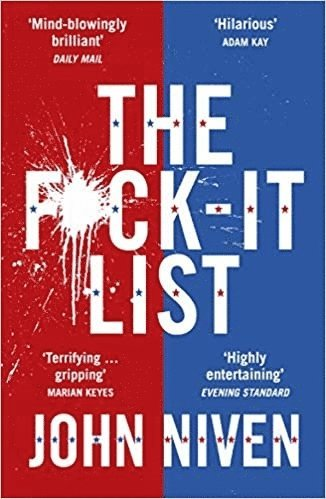 bokomslag The F*ck-it List: Is this the most shocking thriller of the year?