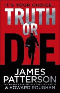 bokomslag Truth or Die