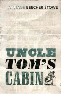 bokomslag Uncle Tom's Cabin