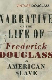 bokomslag Narrative of the Life of Frederick Douglass, an American Slave