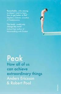 bokomslag Peak: How All of Us Can Achieve Extraordinary Things