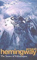 The snows of Kilimanjaro and other stories 1