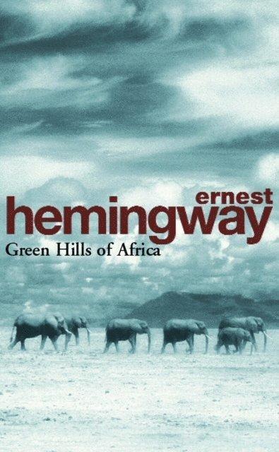 Green hills of Africa 1