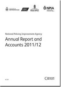 bokomslag National Policing Improvement Agency annual report and accounts 2011/12