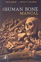 bokomslag The Human Bone Manual