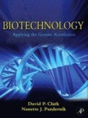 bokomslag Biotechnology : applying the genetic revolution