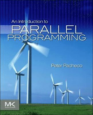 bokomslag An Introduction to Parallel Programming