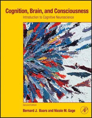 bokomslag Cognition, Brain, and Consciousness: Introduction to Cognitive Neuroscience