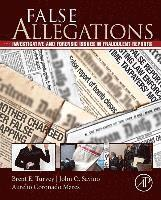 bokomslag False allegations - investigative and forensic issues in fraudulent reports