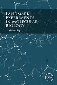 bokomslag Landmark Experiments in Molecular Biology