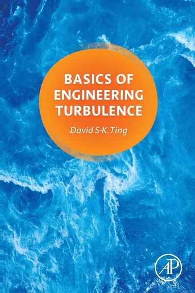 bokomslag Basics of Engineering Turbulence