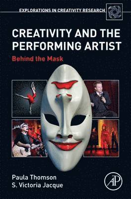 bokomslag Creativity and the performing artist - behind the mask