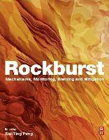 bokomslag Rockburst - mechanisms, monitoring, warning, and mitigation