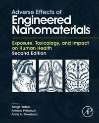 bokomslag Adverse effects of engineered nanomaterials - exposure, toxicology, and imp