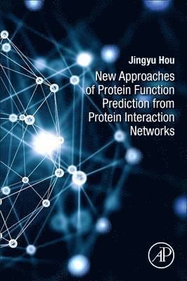 bokomslag New approaches of protein function prediction from protein interaction netw