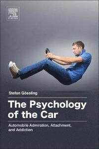 bokomslag The Psychology of the Car