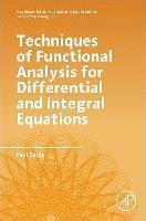 bokomslag Techniques of functional analysis for differential and integral equations