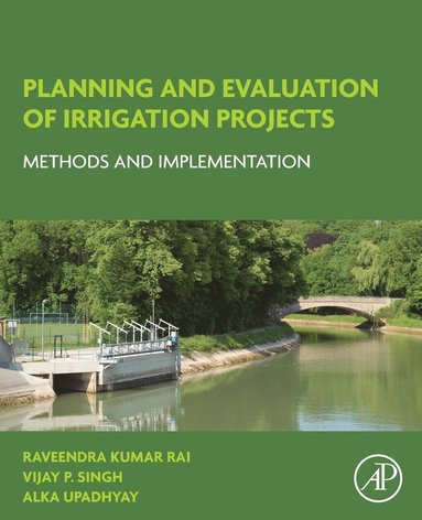 bokomslag Planning and evaluation of irrigation projects - methods and implementation