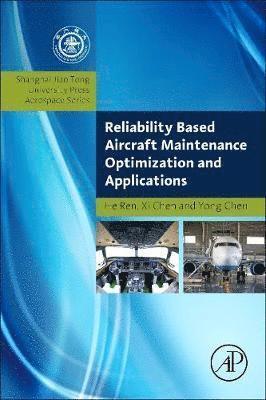 bokomslag Reliability based aircraft maintenance optimization and applications