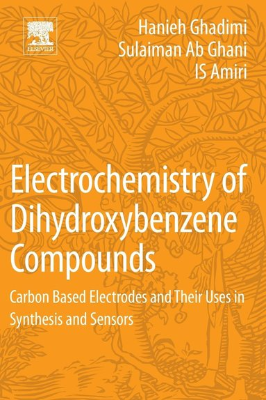 bokomslag Electrochemistry of dihydroxybenzene compounds - carbon based electrodes an