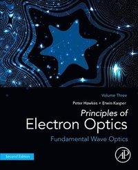bokomslag Principles of Electron Optics, Volume 3