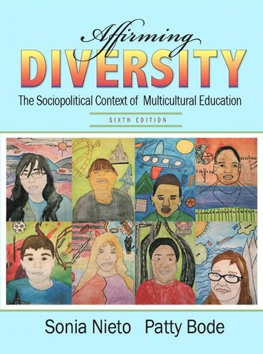 bokomslag Affirming Diversity: The Sociopolitical Context of Multicultural Education