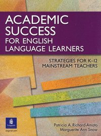 bokomslag Academic Success for English Language Learners: Strategies for K-12 Mainstream Teachers
