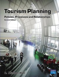 bokomslag Tourism Planning: Policies, Processes and Relationships