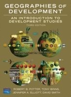 bokomslag Geographies of Development: An Introduction to Development Studies